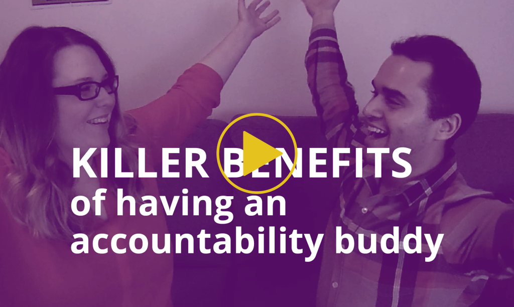 KILLER BENEFITS OF HAVING AN ACCOUNTABILITY BUDDY WITH JEHN GLYNN AND MAX DUBOWY_BLOG-04
